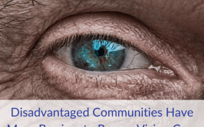 Disadvantaged Communities Have More Barriers to Proper Vision Care