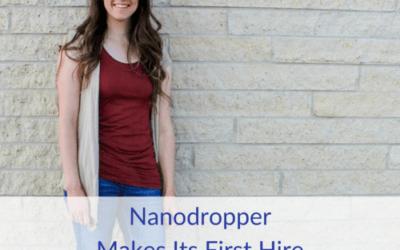 Nanodropper Makes Its First Hire